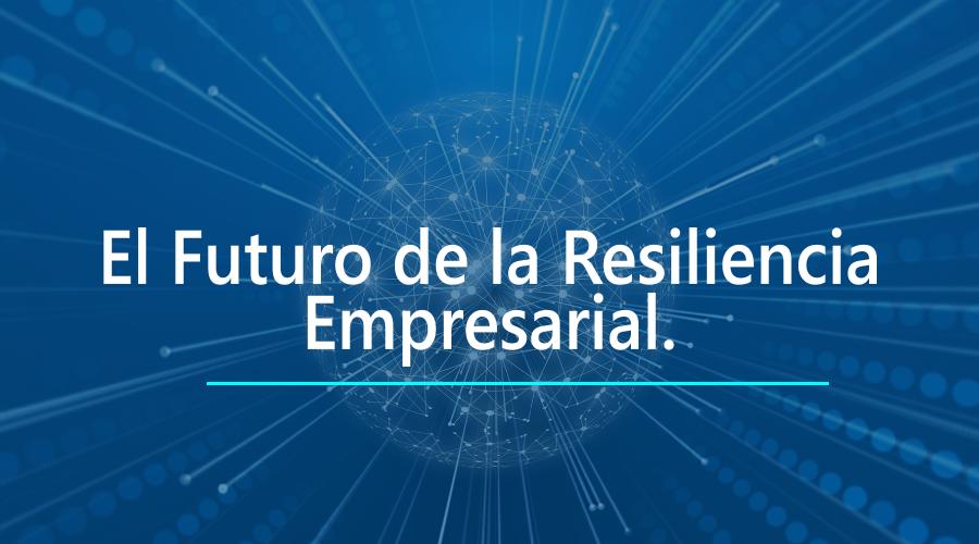 El-Futuro-de-la-Resiliencia-Empresarial-22.