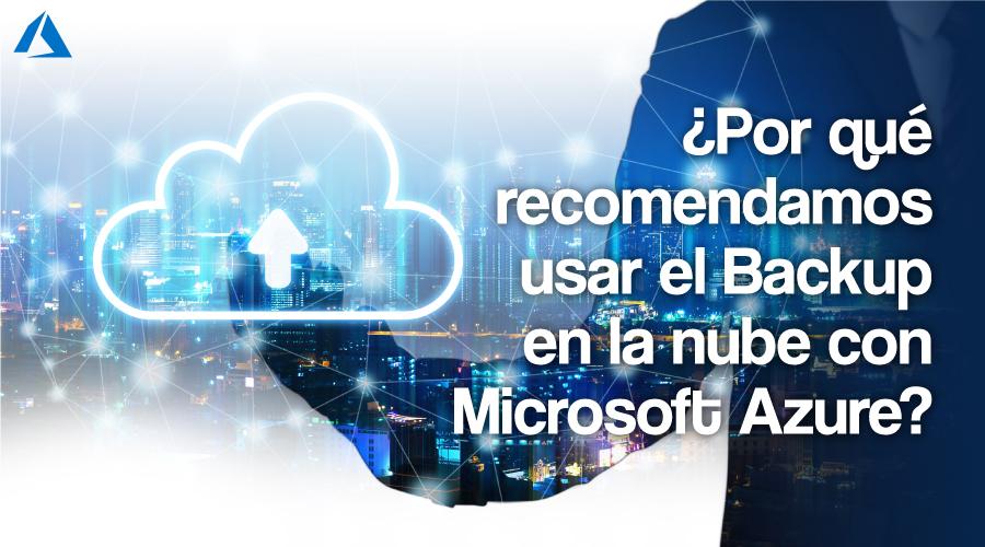Servicio de Backup en la nube con Microsoft Azure